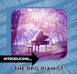 The RPG Pianist
